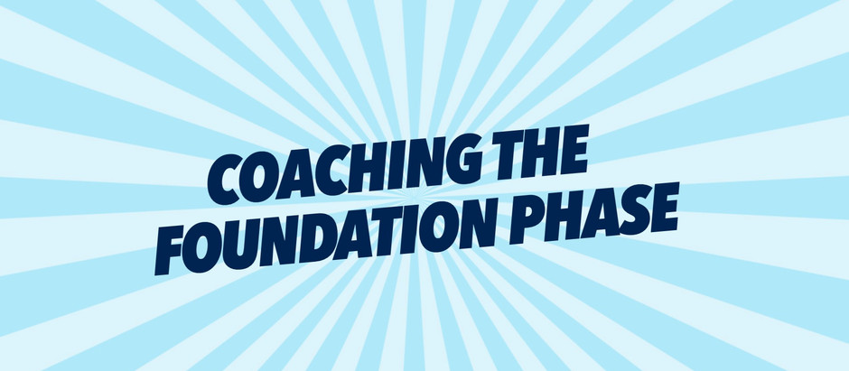 Coaching the Foundation Phase
