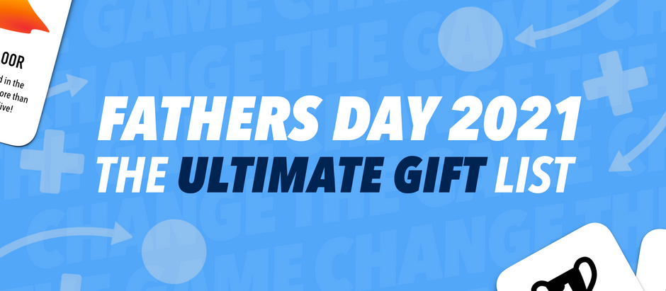 Amazing Father's Day Gifts Dads Actually Want