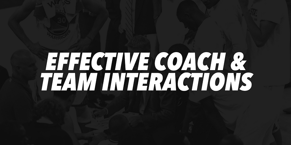 Effective Coach & Team Interactions Workshop