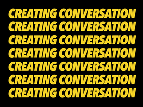 Create great conversation