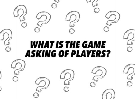 What is the game asking of players?