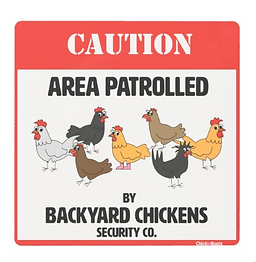 Backyard Chickens Security Company Metal Print sign
