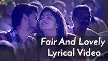 Fair & Lovely Song Lyrical