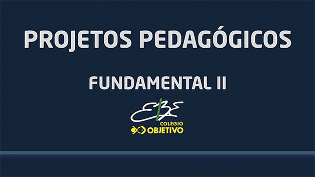 Projetos Pedagogicos - Fundamental II