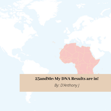23andMe: My DNA Results are in!