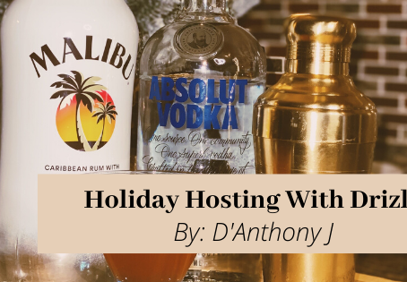 Holiday Hosting With Drizly