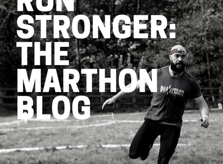 Run Stronger- The Marathon Blog pt2