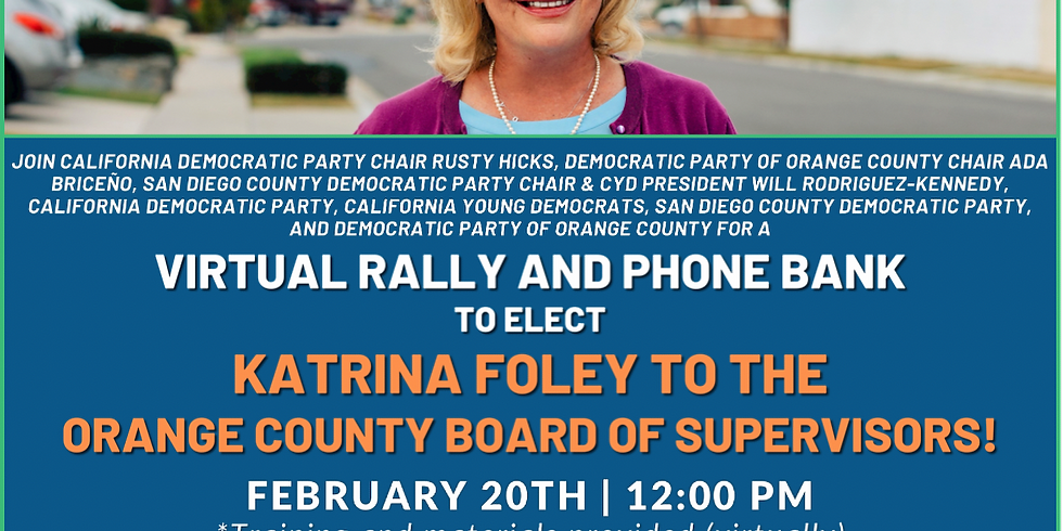 Virtual Rally and Phone Bank with the California Democratic Party and more!