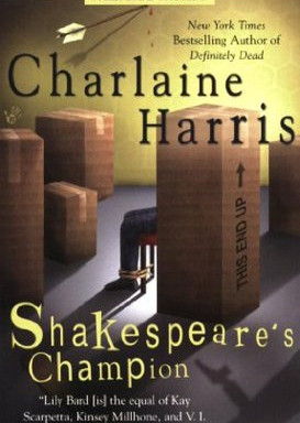 Review: Shakespeare's Champion by Charlaine Harris