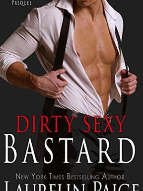 Review: Dirty Sexy Bastard by Laurelin Paige