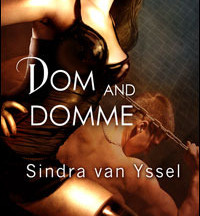 Review: Dom and Domme by Sindra van Yssel