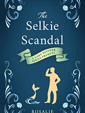 Review: The Selkie Scandal by Rosalie Oaks