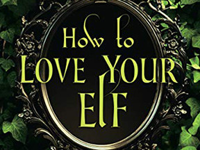 Review: How to Love Your Elf by Kerrelyn Sparks