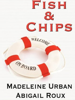 Review: Fish & Chips by Abigail Roux and Madeleine Urban