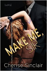 Review: Make me, Sir by Cherise Sinclair