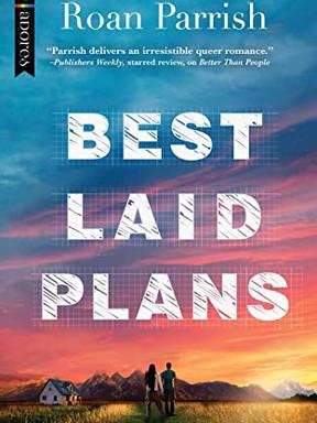 Review: Best Laid Plans by Roan Parrish