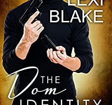 Review: The Dom Identity by Lexi Blake