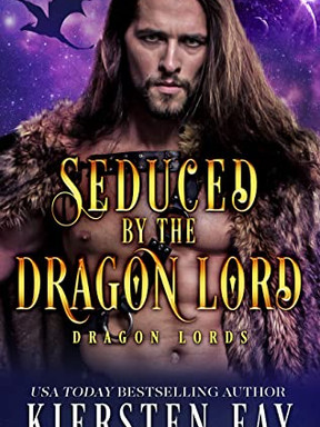 Review: Seduced by the Dragon Lord by Kiersten Fay