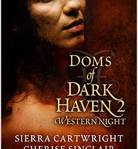 Review: Doms of Dark Haven 2: Western Nights by Sierra Cartwright
