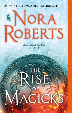 Review: The Rise of Magicks by Nora Roberts