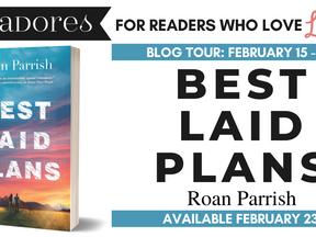 Blog Tour: Best Laid Plans by Roan Parrish