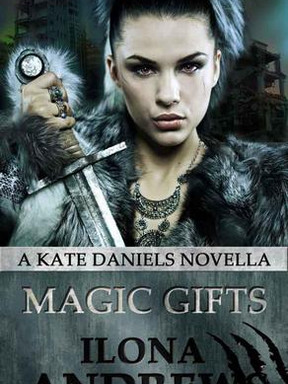 Review: Magic Gifts by Ilona Andrews