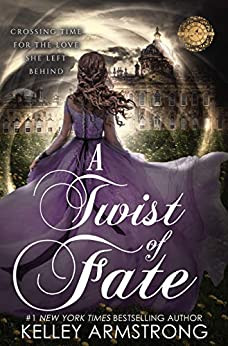 Review: A Twist of Fate by Kelley Armstrong