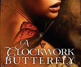 Review: A Clockwork Butterfly by Tabitha Rayne