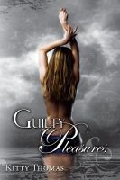 Review: Guilty Pleasures by Kitty Thomas