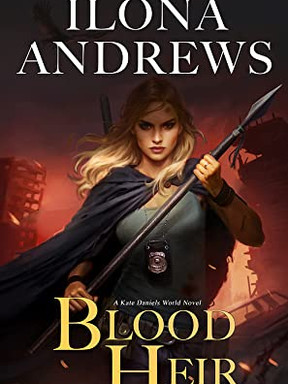 Review: Blood Heir by Ilona Andrews