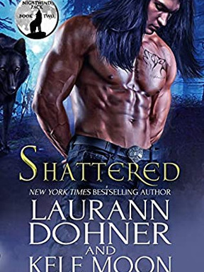 Review: Shattered by Laurann Dohner, Kele Moon
