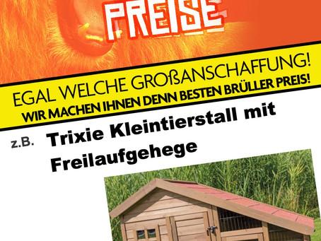 Brüller Preis der Woche: (*Auf Bestellung)