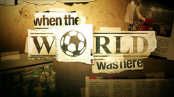 WHEN THE WORLD WAS HERE