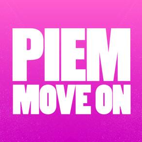 #2169 – PIEM – MOVE ON / BE SOMEBODY
