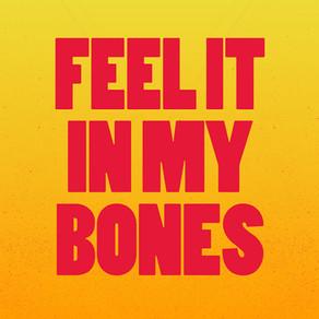 #2152 – FEEL IT IN MY BONES