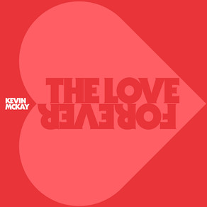 GU350 – KEVIN MCKAY – THE LOVE FOREVER