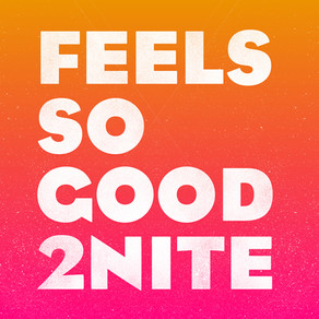 #2125 – ADDVIBE – FEELS SO GOOD 2NITE (ALAIA & GALLO REMIX)