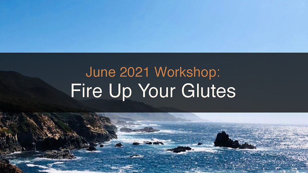 Fire Up Your Glutes! Workshop Recording