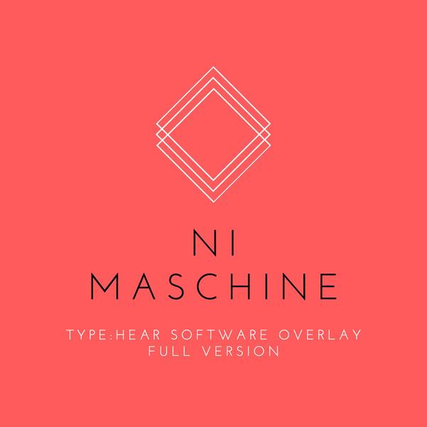 Native Instruments Maschine TYPE:HEAR Full Software Overlay