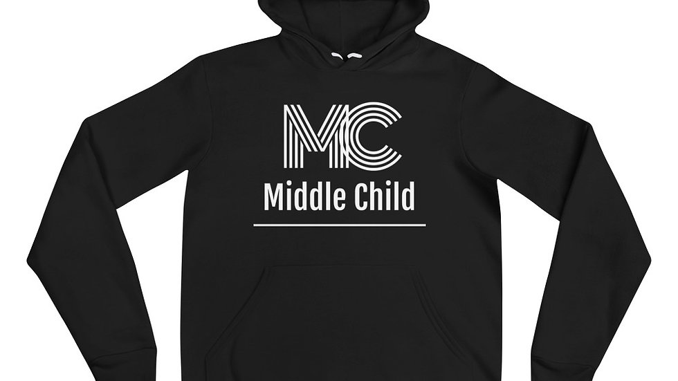 Middle Child Unisexy Hoodie