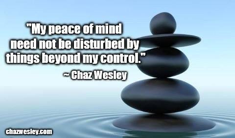 chaz quote - peace of mind.jpg