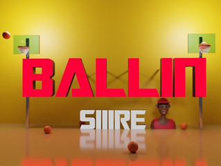 """SIIIRE Is Back With A New Single Called """"Ballin"""""""