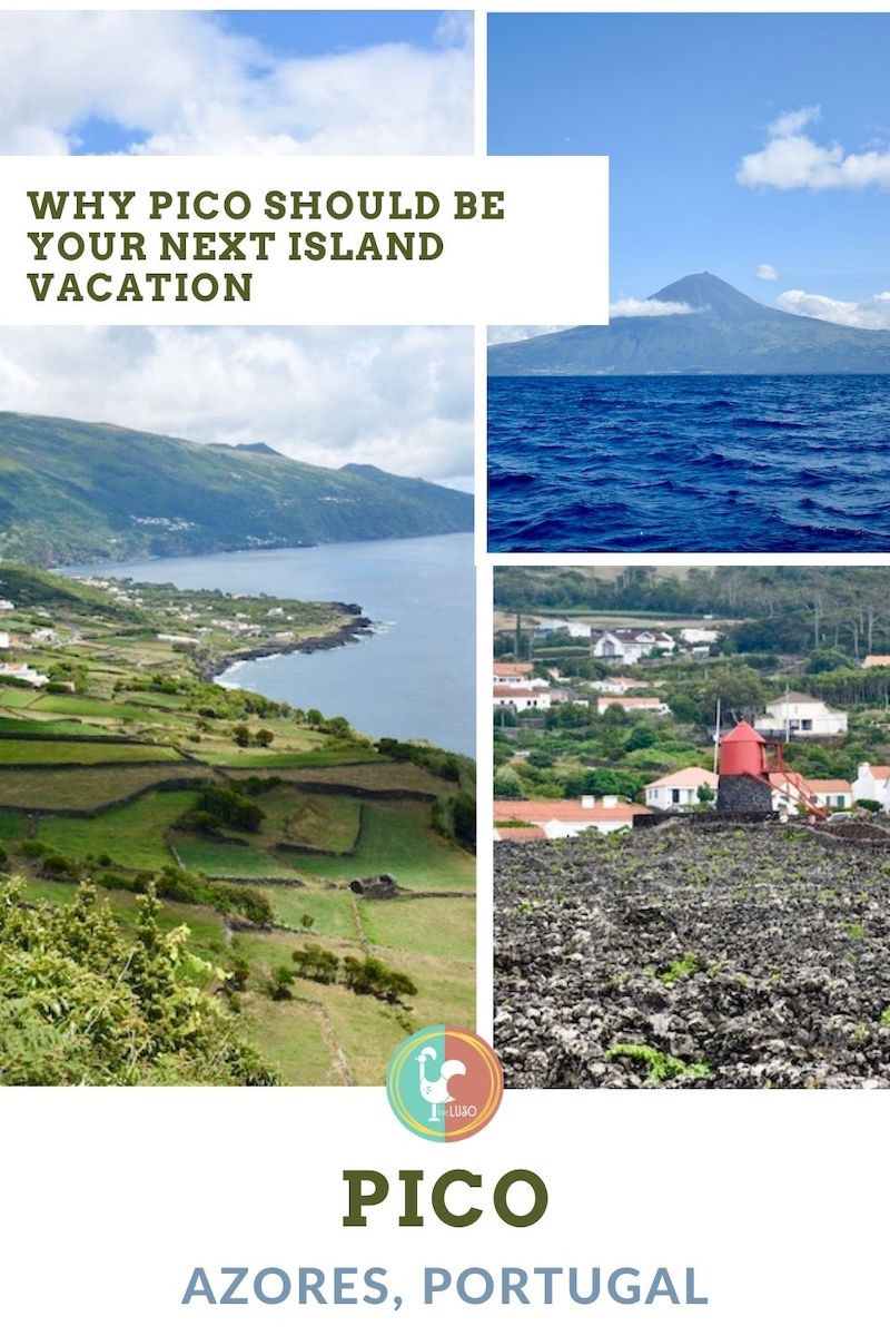 Why Pico Should Be Your Next Island Vacation poster with multiple photos