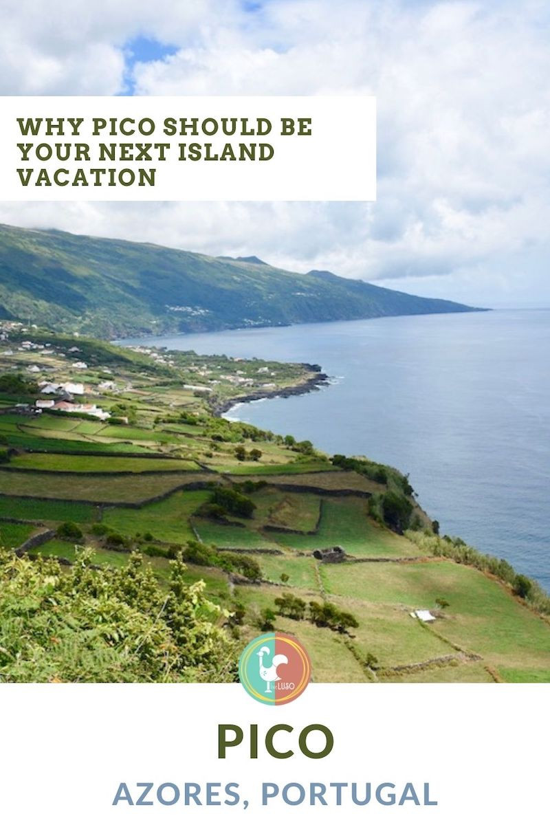 Why Pico Should Be Your Next Island Vacation poster
