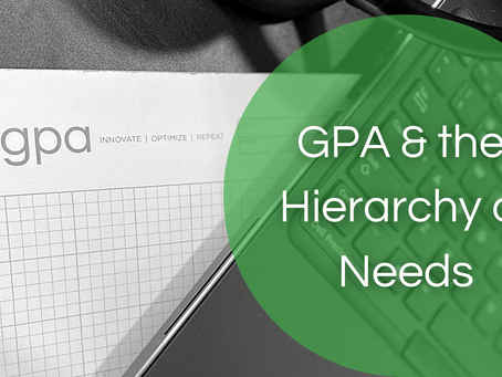 GPA and the Hierarchy of Needs