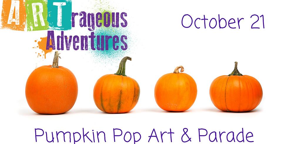 Pumpkin Pop ART & Parade