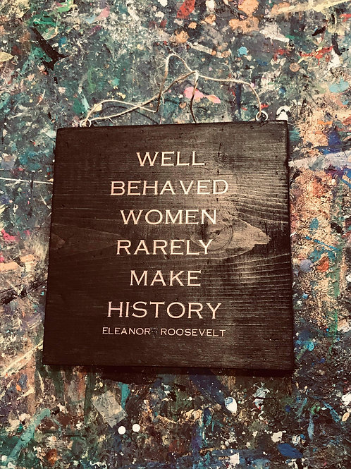 Wooden Sign-Roosevelt Quote