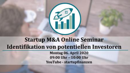 Startup M&A Online Seminar - Identifikation von potentiellen Investoren