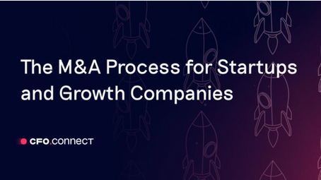The M&A Process for Startups and Growth Companies