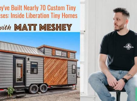 Inside Liberation Tiny Homes | Podcast